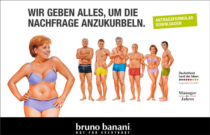 Bruno Banani: Angela Merkel.