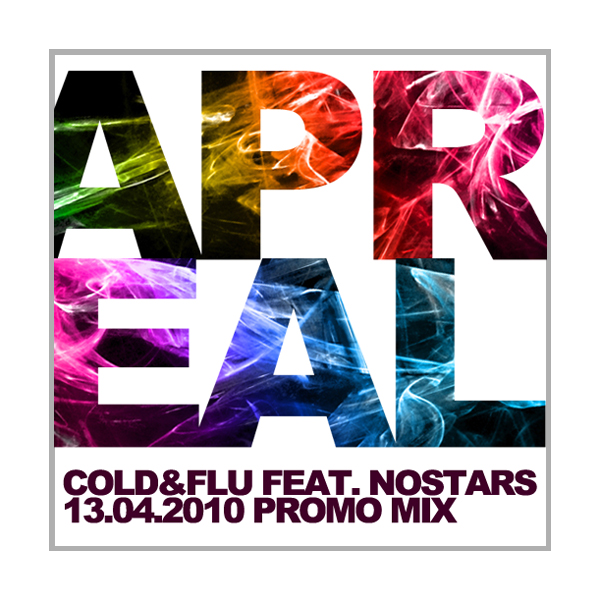 Cold&Flu feat. nOSTARS: Springster Promo Mix.