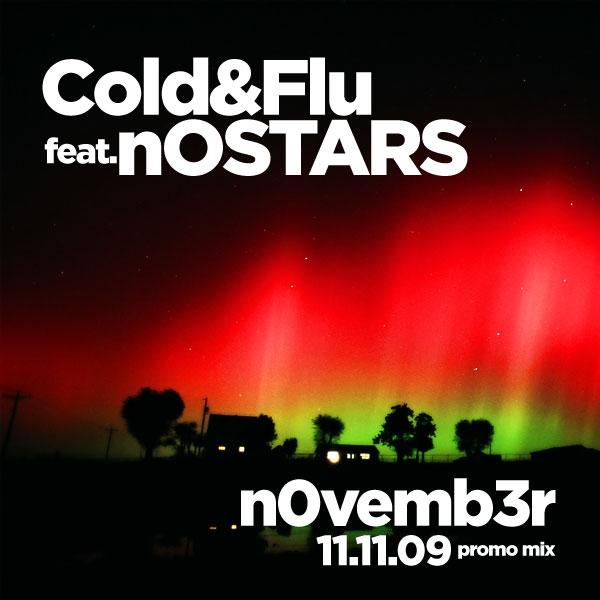 Cold&Flu feat. nOSTARS: n0vemb3r Mix.
