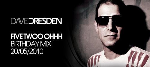 Dave Dresden Birthday Mix.