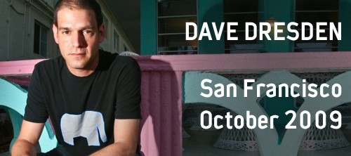 Dave Dresden^ Sound of San Francisco.