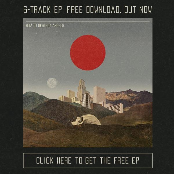 How To Destroy Angels: бесплатный альбом.