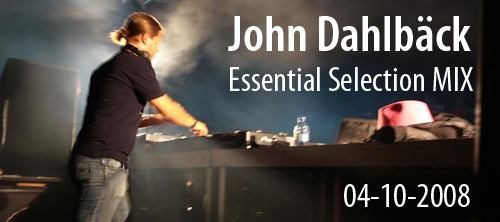 John Dahlback Essential Mix.