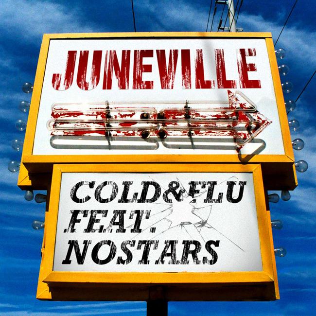 Juneville (June 2011 Promo Mix) by Cold&Flu feat. nOSTARS