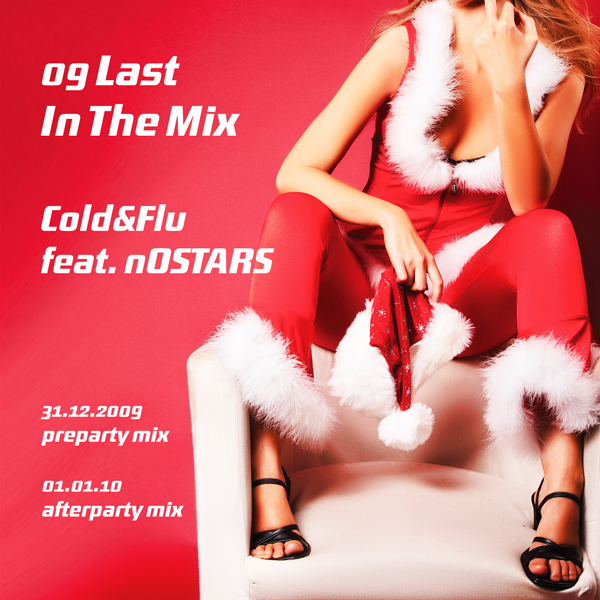 Cold&Flu feat. nOSTARS: Last In The Mix
