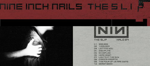 Nine Inch Nails. The Slip. Интернет-альбом.