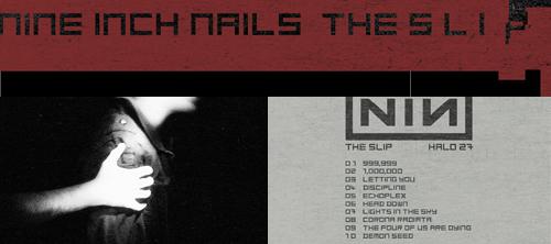 Nine Inch Nails. The Slip. Интернет-альбом.