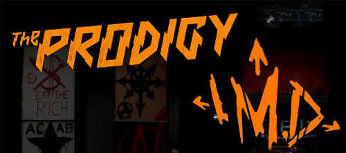 The Prodigy - Invaders Must Die.