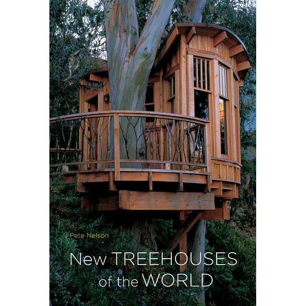 Pete Nelson: Treehouses.   .